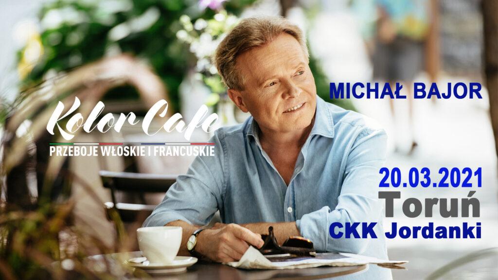 Michał Bajor Toruń 2021