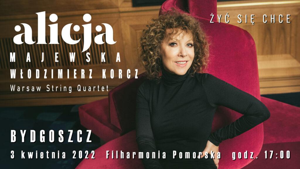 Alicja Majewska, koncert Bydgoszcz